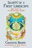 Secrets of a Faery Landscape: new light on the Glastonbury Zodiac