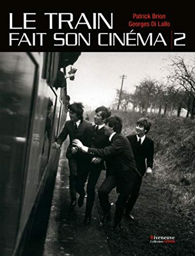 Le train fait son cinéma - tome 2 (02)