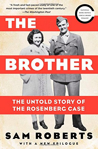 the-brother-the-untold-story-of-the-rosenberg-case