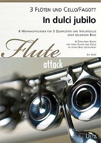 In Dulci Jubilo. 6 Weihnachtslieder für Flötentrio und Violoncello | 6 Christmas Songs for Flute Trio and Cello (Partitur und Stimmen)