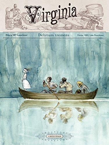 virginia-tome-2-delirium-tremens-fevrier-1863-lake-providence