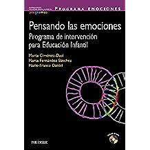 Pensando Las Emociones. Programa De Intervención Para Educación Infantil (Ojos Solares - Programas)