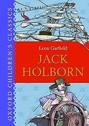 Jack Holborn (Oxford Children's Classics) by Leon Garfield (2009-10-08)