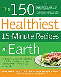 150 Healthiest 15-Minute Recipes on Earth