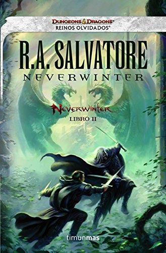 Neverwinter nº 2/4: Reinos Olvidados. Libro II por R. A. Salvatore