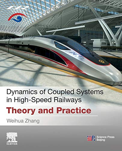 Dynamics of Coupled Systems in High-Speed Railways: Theory and Practice