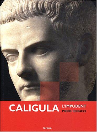 Caligula par Pierre Renucci