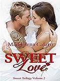 Sweet Love (Sweet Trilogy Vol. 2)
