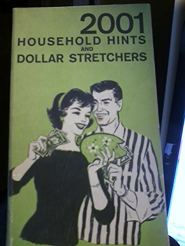 2001 Household Hints and Dollar Stretchers (Dollar Stretcher)