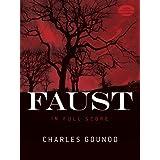 Charles Gounod: Faust (Full Score)