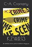 Telecharger Livres K Z W R 13 le celebre roman policier inedit en Belgique (PDF,EPUB,MOBI) gratuits en Francaise