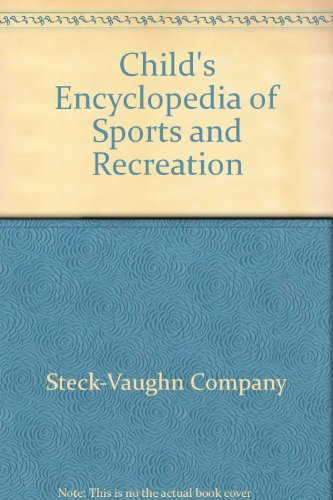 Title: Childs Encyclopedia of Sports and Recreation