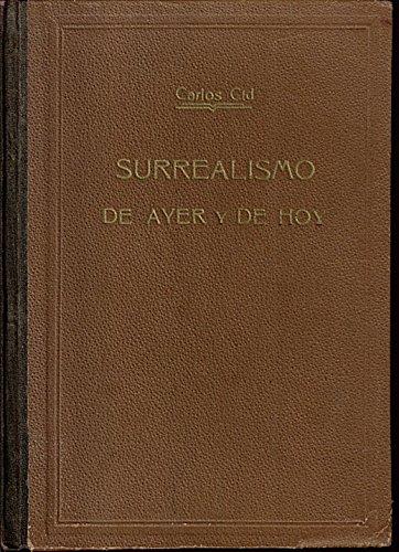 SURREALISMO DE AYER Y DE HOY