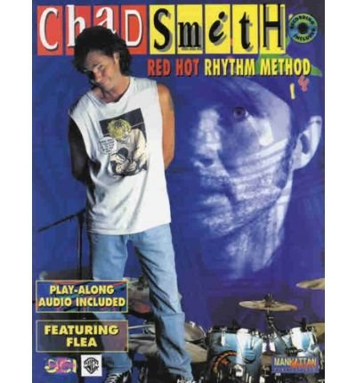 Chad Smith -- Red Hot Rhythm Method: Book & CD (DCI Video Transcription) (Mixed media product) - Common