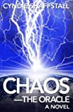 [ { Chaos: The Oracle } ] BY ( Author ) Oct-2015 [ Paperback ]