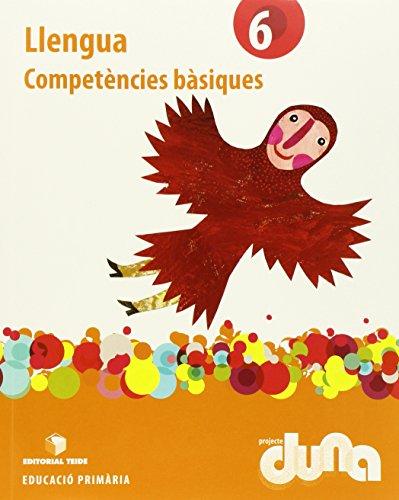 Llengua 6. Projecte Duna - Competències bàsiques - 9788430719662