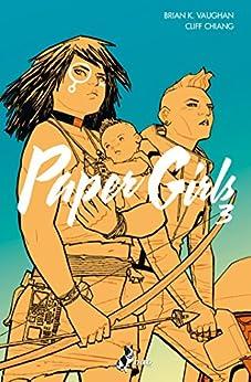 Paper Girls 3 di [Vaughan, Brian K., Chiang, Cliff]