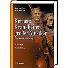 Kerners Krankheiten großer Musiker: Die Neubearbeitung