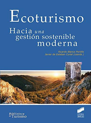 Ecoturismo por Ricardo/De Estebán Curiel, Javier Blanco Portillo