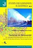 Tourismus im Klimawandel: Zur regionalwirtschaftlichen Bedeutung