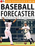 2016 Baseball Forecaster: & Encyclopedia of Fanalytics