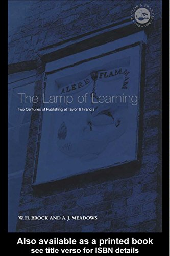 The Lamp Of Learning: Taylor & Francis And Two Centuries Of ...