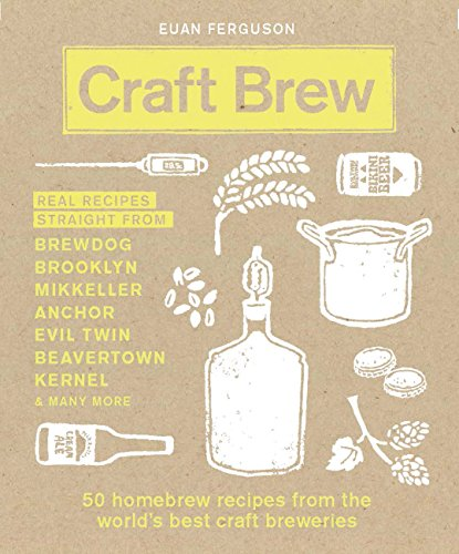 Craft Brew: 50 homebrew recipes from the world's best craft breweries Pil-food