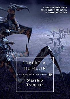 Starship Troopers (Italian Edition)