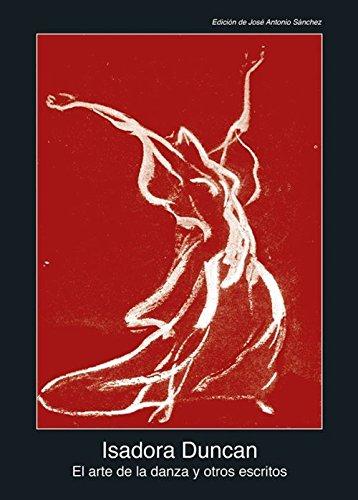 El arte de la danza y otros escritos (Fuentes de arte)