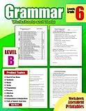 #10: Grammar 6th Grade: Grammar Workbook Grade 6 Worksheets and Tests No Prep Printables for 5th, 6th Grade: Volume 6 (Grammar Workbook Education)