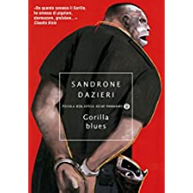 Gorilla blues (Le indagini del Gorilla Vol. 3)
