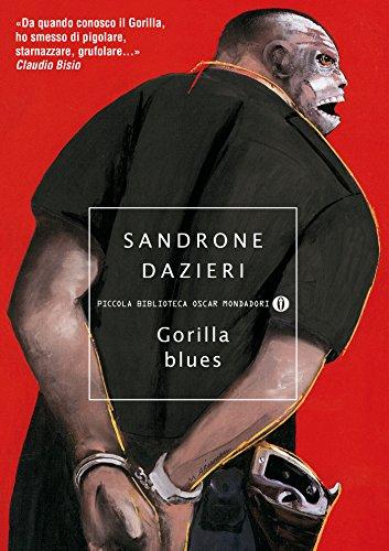 Gorilla blues (Le indagini del Gorilla Vol. 3) di Sandrone Dazieri