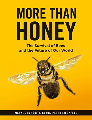 More Than Honey: The Survival of Bees and the Future of Our World