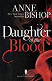 Daughter of the Blood: The Black Jewels Trilogy Book 1