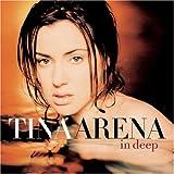 Songtexte von Tina Arena - In Deep