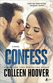 Confess: A Novel (English Edition) di [Hoover, Colleen]