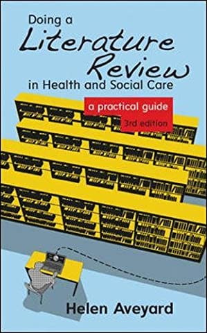 Doing A Literature Review In Health And Social Care: A
