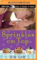 Sprinkles on Top (Sugar Springs) by Kim Law (2014-08-19)