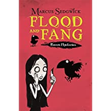 Flood and Fang (The Raven Mysteries - Book 1)