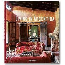 Living in Argentina (Taschen's Lifestyle)