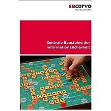 Zentrale Bausteine der Informationssicherheit: Das Begleitbuch zum T.I.S.P. (2. Auflage)