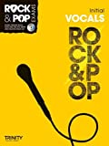 Trinity Rock and Pop Exams: Vocals Initial Grade (Trinity Rock & Pop)