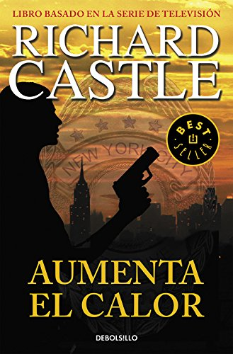 Aumenta el calor (Serie Castle 3) (BEST SELLER)