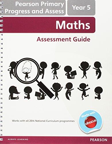 Pearson Primary Progress and Assess Teacher's Guide: Year 5 Maths (Progress & Assess Maths Print)