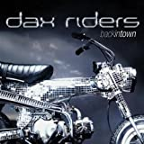 Back in Town von Dax Riders