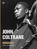 John Coltrane - Biografie