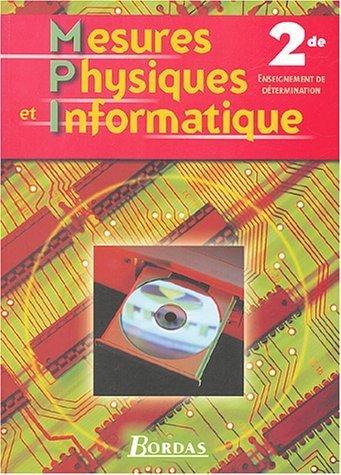 Mesures physiques et informatique, 2de - Enseignement de détermination de JEROME COUP (27 mai 2004) Broché