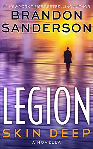 Legion: Skin Deep (English Edition) eBook: Brandon Sanderson ...