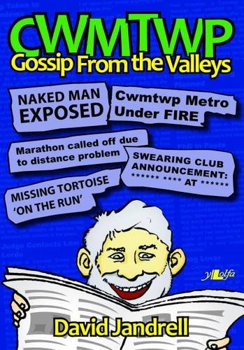 Cwmtwp: Gossip from the Valleys
