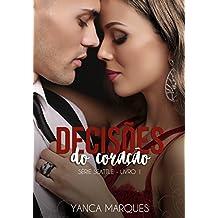 Decisões do Coração (Série Seattle Livro 1) (Portuguese Edition)